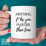 Nothing fucks you harder than time, Bronn quote, Game of Thrones mug, Tyrion Lannister, season 7, winter is here, Thrones fan gift for him