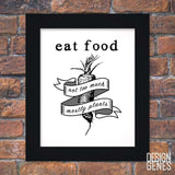 Food lover quote print, In defense of food, Michael Pollan Quote, Kitchen wall art, Food lover gift, 8x10 framed print shipped to you