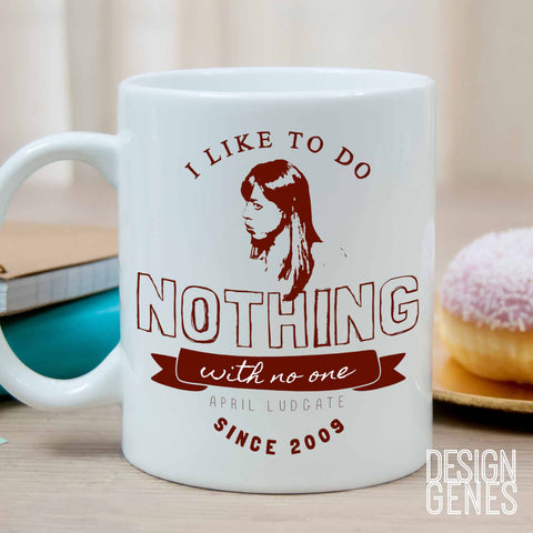 Parks and Rec Quote: April Ludgate I like to do nothing mug, I hate talking to people, parks and rec quote mug, parks and rec fan gift