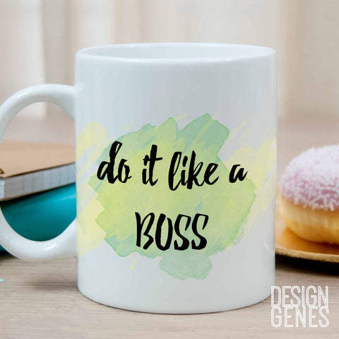 "Like a boss mug, ""do it like a boss"" quote mug, friendship gift, working mom gift, like a boss gift, watercolor quote mug, quote coffee mug"