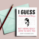 "April Ludgate Valentine's card, ""I never seem to hate you"""