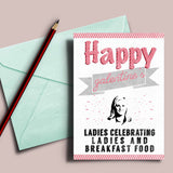 "Printable Galentine's day card, ""Ladies celebrating ladies and breakfast food"""