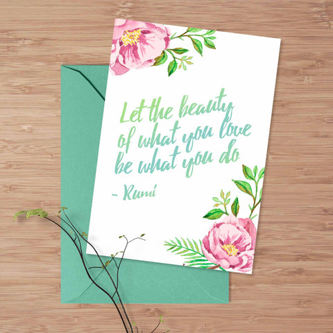 Inspirational greeting card, Watercolor flowers quote card, Rumi quote, 5x7 handmade card, inspirational quote card, friendship card