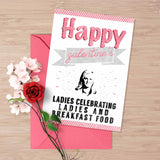"Galentine's day card, ""Happy galentine's day"", Leslie knope parks and recreation card, Galentines day card, Ladies and breakfast food"