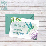 "Inspirational greeting card, ""she believed she could so she did"""