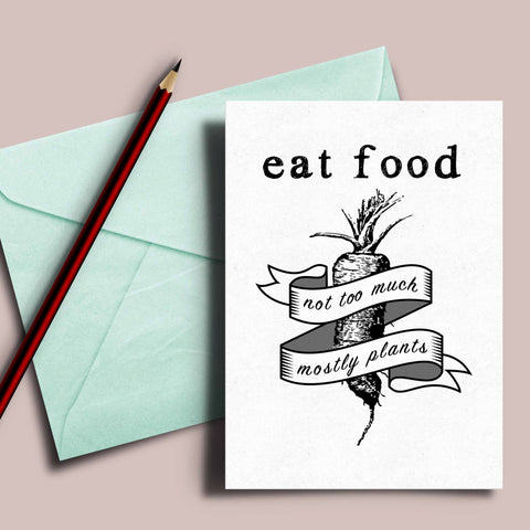 "Foodie quote card, Michael Pollan quote, ""Eat food, not too much, mostly plants"", clean eating quote, invitation card, 5x7 handmade card"