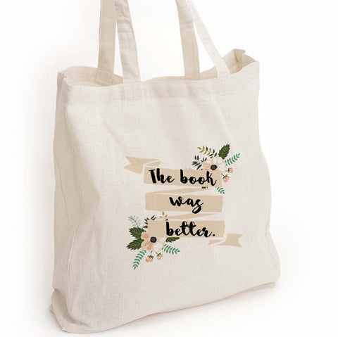 "Book lover eco tote bag, ""The book was better"" tote, book reader gift, Librarian gift, Book lover gift, Librophile gift, Canvas Eco Tote Bag"