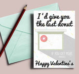 Food Lover Valentine's card, Valentine's card for him, Card about donut, card for boyfriend, funny food valentine's card, 5x7 card shipped