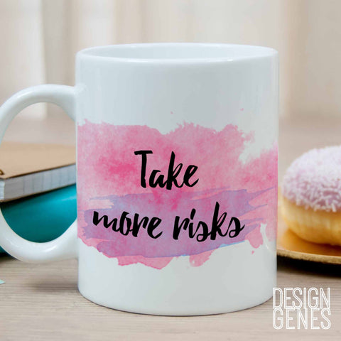Gift for her, inspirational mug, take risks mug, friendship gift, working mom gift, like a boss gift, watercolor quote mug, quote coffee mug