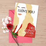 "Printable Game of Thrones card, I love you card, Cercei Lannister ""I love you like my own brother"", printable pdf, game of thrones humor"