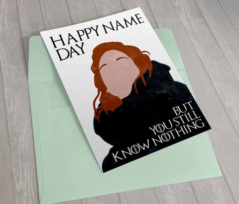Printable Game Of Thrones Card Birthday Ygritte Happy Name Day