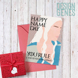 "Printable Game of Thrones card, happy name day, birthday card, Daenerys Targaryen ""you rule the seven kingdoms"", 5x7 printable PDF, asoiaf"