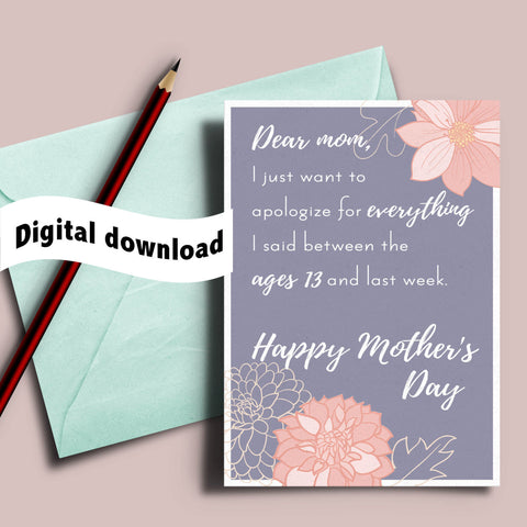 Printable I apologize Mother's day card, funny mothers day card, snarky mother's day card, mothers day gift, apology card, card for mum, mom best friend