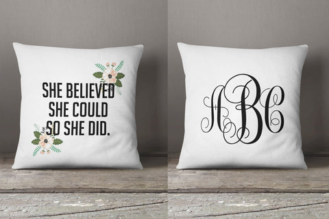 She believed she could, monogrammed pillow, personalized graduation gift, inspirational gift for her, moving away gift, college grad gift