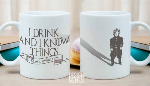 Tyrion Lannister mug, Game of Thrones mug, I drink and I know things, GOT fans gift, game of thrones gift, gift for him, gift for her