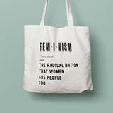 "Feminism tote: ""the radical notion women are people too"" eco tote bag - Black"