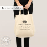 Game of Thrones Lyanna Mormont quote I don't plan on knitting by the fire canvas tote bag