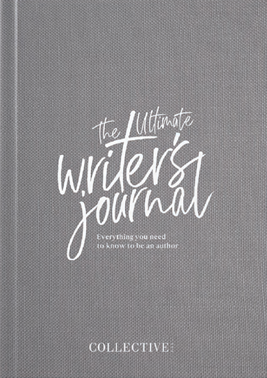 The Ultimate Writers Journal - Lisa Messenger