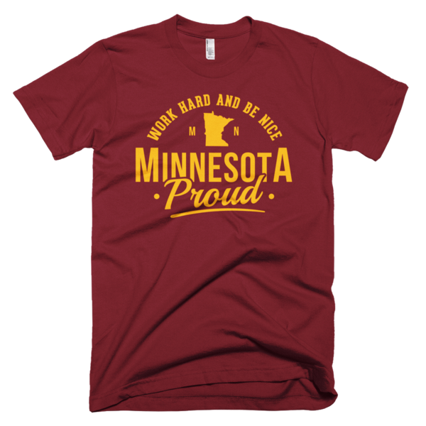 Work Hard and Be Nice T-Shirt - Maroon and Gold Print