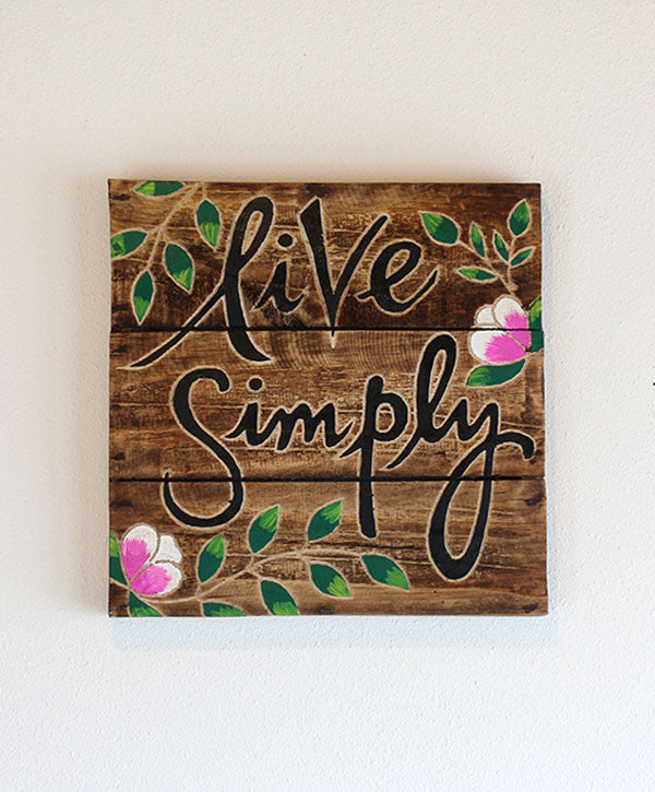 Live Simply Pallet Sign