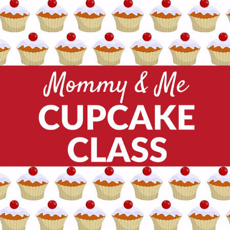 Mommy and Me Cupcake Class
