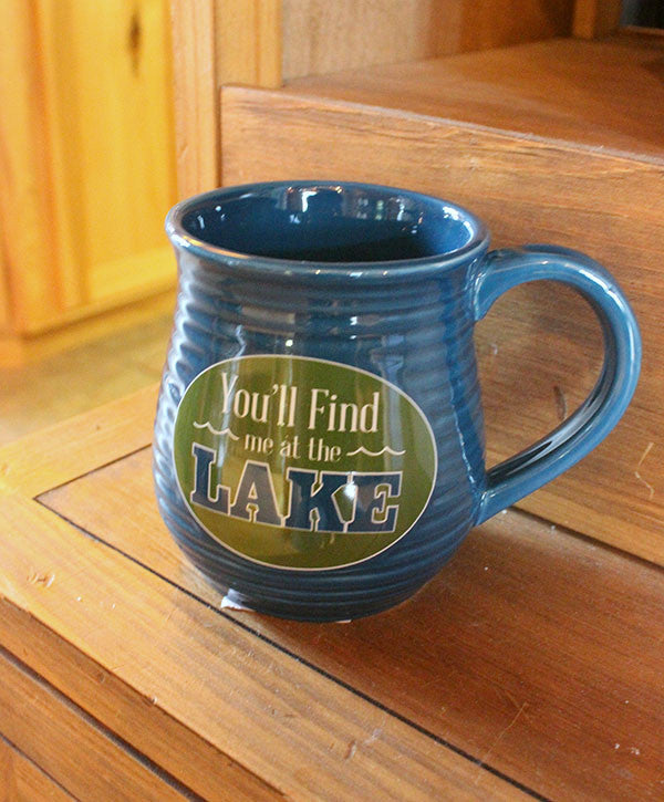 Mug - You'll Find Me at the Lake