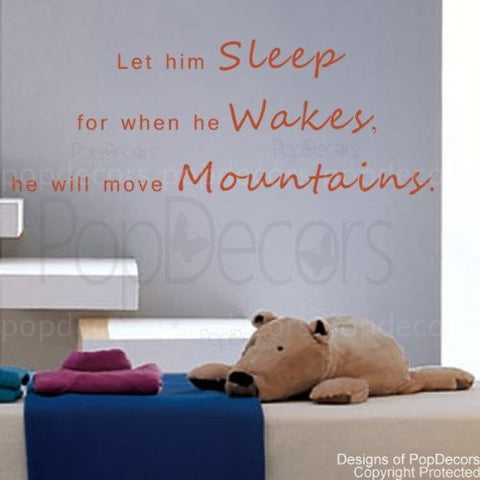 Let Him Sleep-Quote Decal