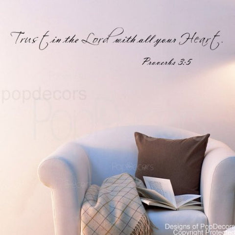 Trust in the Lord with all your Heart-Proverbs 3:5-Quote Decal - PopDecors,Baby Product, Pop Decors, PopDecors
