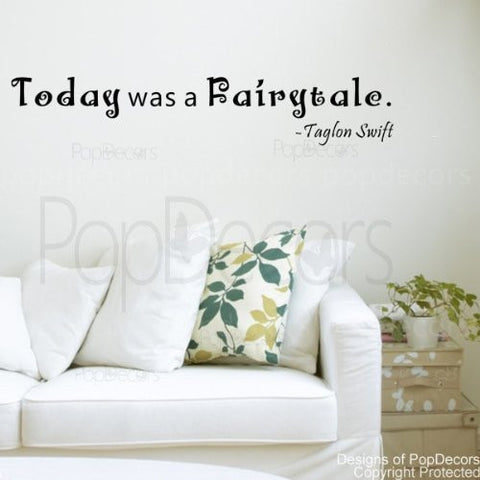 Today Was a Fairytale-Quote Decal - PopDecors,Baby Product, Pop Decors, PopDecors