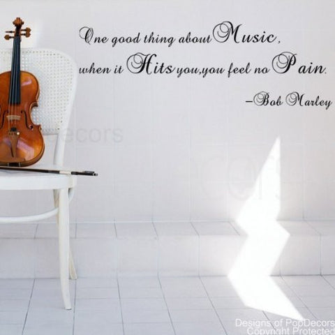 One Good Thing About Music-Quote Decal