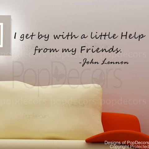 I Get by with a Little Help from my Friends-Quote Decal