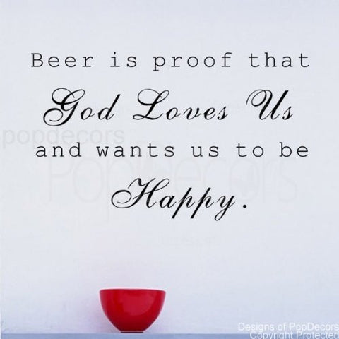 Beer Is Proof- Quote Decal - PopDecors,Baby Product, Pop Decors, PopDecors