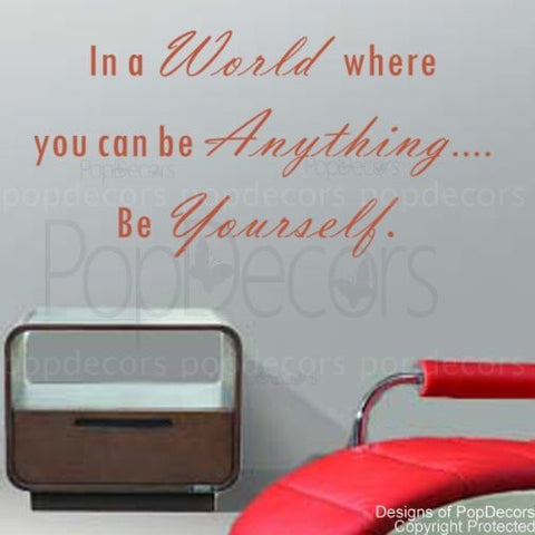 In a World where you can be Anything-Quote Decal - PopDecors,Baby Product, Pop Decors, PopDecors