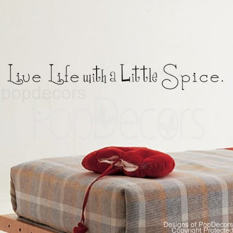 Live Life with a Little Spice-Quote Decal - PopDecors,Baby Product, Pop Decors, PopDecors