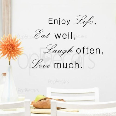 Enjoy Life Eat Well Laugh Often Love Much-Decal