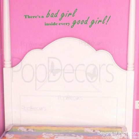 There's a Bad Girl Inside Every Good Girl!-Quote Decal - PopDecors,Baby Product, Pop Decors, PopDecors