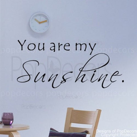 You are my Sunshine-Quote Decal - PopDecors,Baby Product, Pop Decors, PopDecors