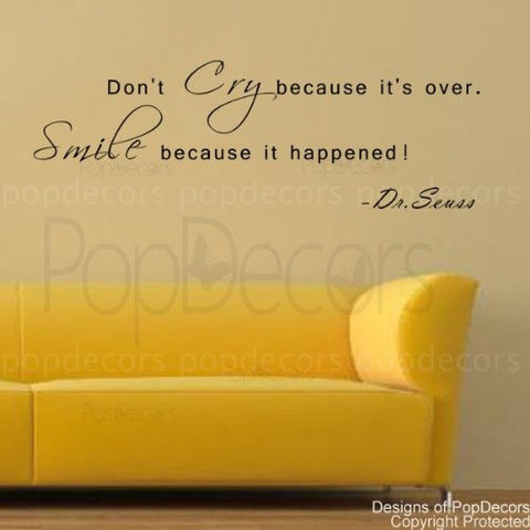 Smile Because it Happened-Quote Decal