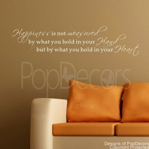Happiness is not Measured by What You Hold in Your Hand-Quote Decal - PopDecors,Baby Product, Pop Decors, PopDecors