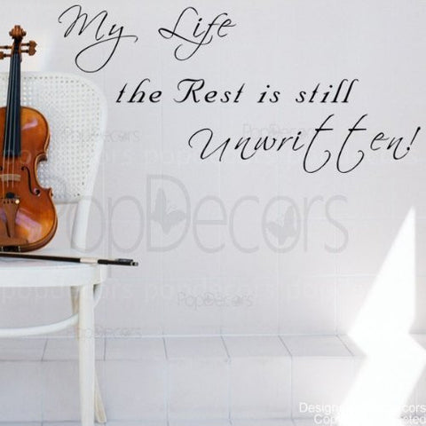 My Life the Rest is Still Unwritten-Quote Decal - PopDecors,Baby Product, Pop Decors, PopDecors