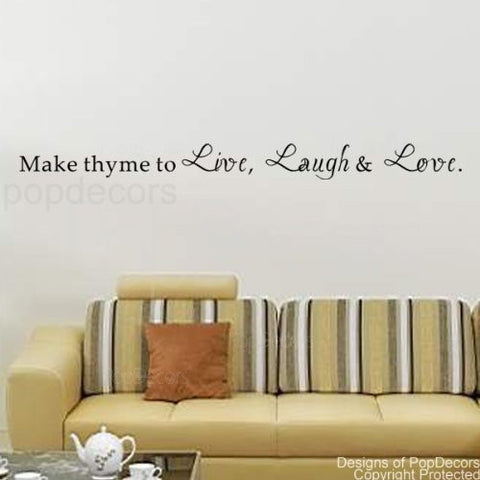 Make Thyme to Live, Laugh & Love-Quote Decal