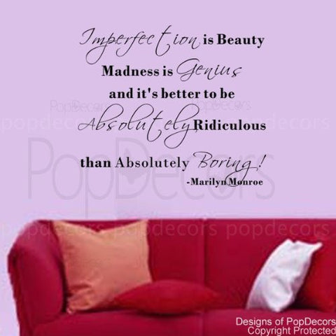 It's Better to be Absolutely Ridiculous than Absolutely Boring!-Quote Decal - PopDecors,Baby Product, Pop Decors, PopDecors