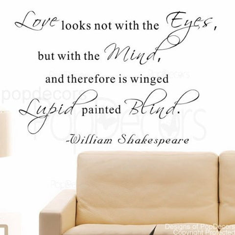 Love Looks not with the Eyes-Quote Decal