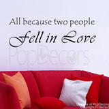 All Because Two People Fell in Love-Decal
