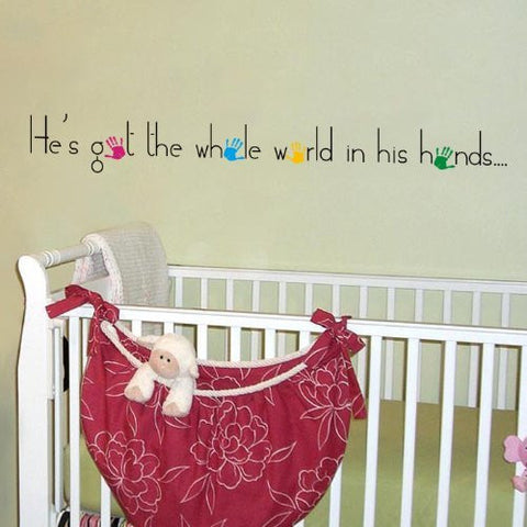 He's Got the Whole World in His Hands-Quote Decal - PopDecors,Baby Product, Pop Decors, PopDecors