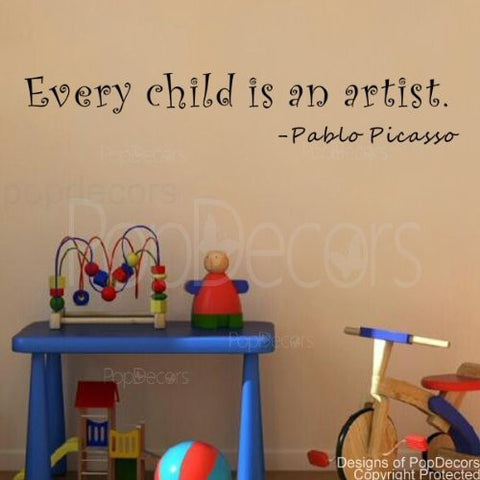 Every Child is an Artist-Quote Decal - PopDecors,Home, Pop Decors, PopDecors