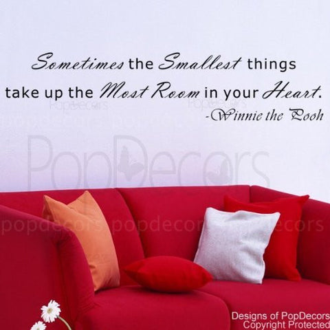 Sometimes the Smallest Things Take up the Most Room-Quote Decal - PopDecors,Baby Product, Pop Decors, PopDecors