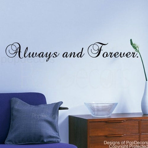 Always And Forever- Quote Decal - PopDecors,Baby Product, Pop Decors, PopDecors