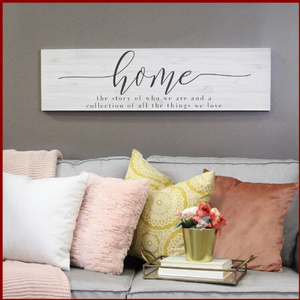 """The Story of Home"" Oversized Wall Art - Hen & Tilly Farmhouse Sinks"