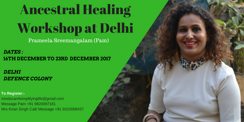 Mindscan Ancestoral healing workshop Delhi - 16-23 Dec 2017